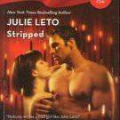 Stripped by Julie Leto Harlequin Blaze Fiction Fantasy Romance Book 0373793456