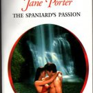 The Spaniard's Passion Jane Porter Harlequin Presents Romance Novel Book 0373123639