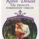The Prince's Forbidden Virgin by Robyn Donald Harlequin Presents Book 0373126832