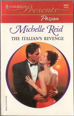 The Italian's Revenge by Michelle Reid Harlequin Presents Romance