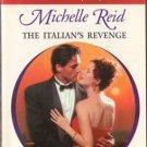 The Italian's Revenge by Michelle Reid Harlequin Presents Romance Book 0373121210