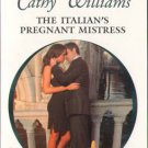 The Italian's Pregnant Mistress by Cathy Williams Harlequin Presents 0373126808