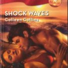 Shock Waves by Colleen Collins Harlequin Blaze Romance Novel Book 0373793588