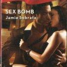 Sex Bomb by Jamie Sobrato Harlequin Blaze Romance Fiction Fantasy Novel Book 0373793618
