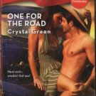 One For The Road by Crystal Green Harlequin Blaze Romance Novel Book 037379391X