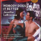 Nobody Does It Better by Jennifer LaBrecque Harlequin Blaze Book 0373794053