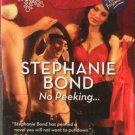 No Peeking by Stephanie Bond Harlequin Blaze Romance Novel Book 0373794444