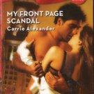 My Front Page Scandal by Carrie Alexander Harlequin Blaze Novel Book 0373793561
