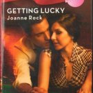 Getting Lucky by Joanne Rock Harlequin Blaze Romance Blush Novel Book 0373793855