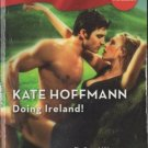 Doing Ireland! by Kate Hoffmann Harlequin Blaze Romance Novel Book 0373793448