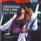 Crossing The Line by Lori Wilde Harlequin Blaze Romance Novel Book 0373794037