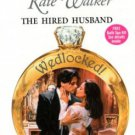The Hired Husband by Kate Walker Harlequin Presents Novel Book 0373122756