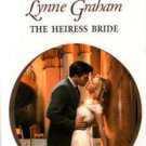 The Heiress Bride by Lynne Graham Harlequin Presents Novel Book 0373122837
