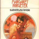 Substitute Bride by Margaret Pargeter Harlequin Presents Novel Book 0373105800