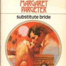 Substitute Bride by Margaret Pargeter Harlequin Presents Novel Book 0373105800
