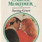 Saving Grace by Carole Mortimer Harlequin Presents Romance Novel Book 0373115431
