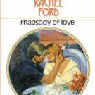 Rhapsody Of Love by Rachel Ford Harlequin Presents Romance Novel Book 0373114249