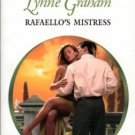 Rafaello's Mistress by Lynne Graham Harlequin Presents Novel Book 0373122179