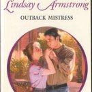 Outback Mistress by Lindsay Armstrong Harlequin Presents Novel Book 0373121245