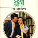 No Reprieve by Susan Napier Harlequin Presents Romance Novel Book 0373113803