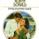 Long Journey Back by Robyn Donald Harlequin Presents Novel Romance Fiction Fantasy Love Book