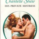 His Private Mistress by Chantelle Shaw Harlequin Presents Novel Book 0373126549