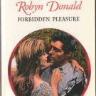 Forbidden Pleasure by Robyn Donald Harlequin Presents Novel Romance Book 0373121083