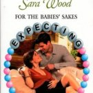 For The Babies' Sakes by Sara Wood Harlequin Presents Novel Book 0373122802