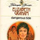 Dangerous Tide by Elizabeth Graham Harlequin Presents Novel Romance Book 0373103921