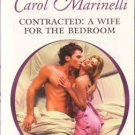 Contracted: A Wife For The Bedroom by Carol Marinelli Harlequin Presents Romance Love Novel Book