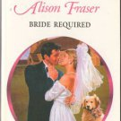 Bride Required by Alison Fraser Harlequin Presents Novel Romance Book 0373121490