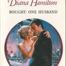 Bought: One Husband by Diana Hamilton Harlequin Presents Novel Book Romance Fiction Fantasy Love