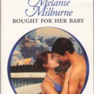 Bought For Her Baby by Melanie Milburne Harlequin Presents Novel Book 0373126948