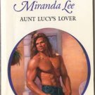 Aunt Lucy's Lover by Miranda Lee Harlequin Presents Novel Romance Book 0373120990