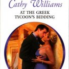 At The Greek Tycoon's Bidding by Cathy Williams Harlequin Presents Book 0373125518