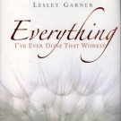 Everything by Lesley Garner I've Ever Done That Worked Liberation Hardcover Book