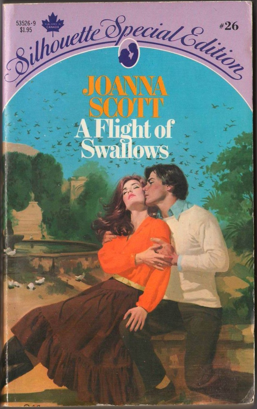A Flight Of Swallows by Joanna Scott Silhouette Special Edition Novel Book 0671535269