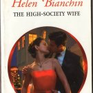 The High-Society Wife by Helen Bianchin Harlequin Presents Romance Book Novel Fiction Fantasy