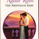 The Kristallis Baby by Natalie Rivers Harlequin Presents Romance Novel Book 0373126425