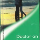Doctor On Loan by Marion Lennox Harlequin Medical Romance Novel Book Love Fantasy Fiction
