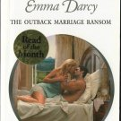 The Outback Marriage Ransom by Emma Darcy Harlequin Presents Novel Book 0373123914