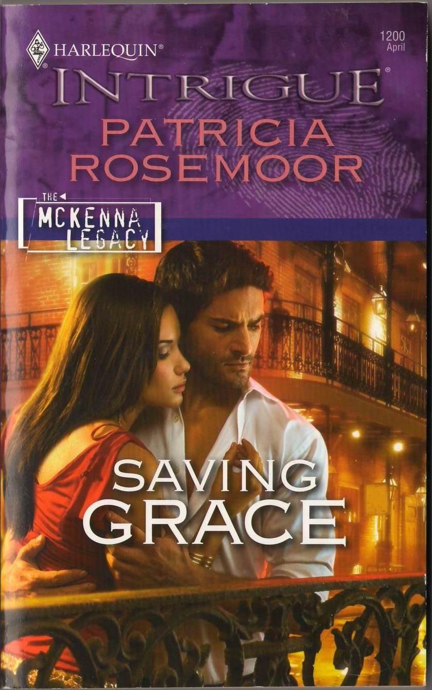 Saving Grace by Patricia Rosemoor Harlequin Intrigue Novel Book 0373694679