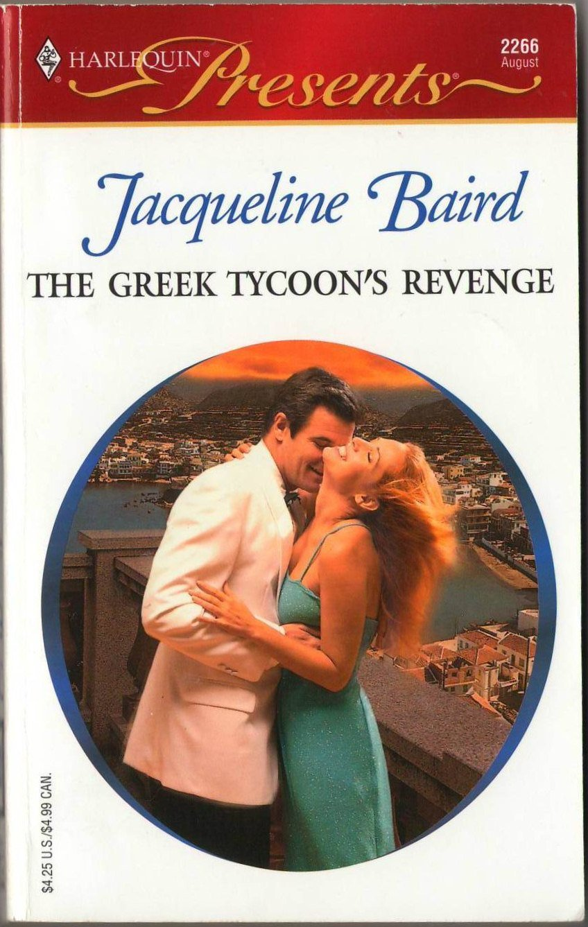 The Greek Tycoon's Revenge by Jacqueline Baird Harlequin Presents Book 0373122667