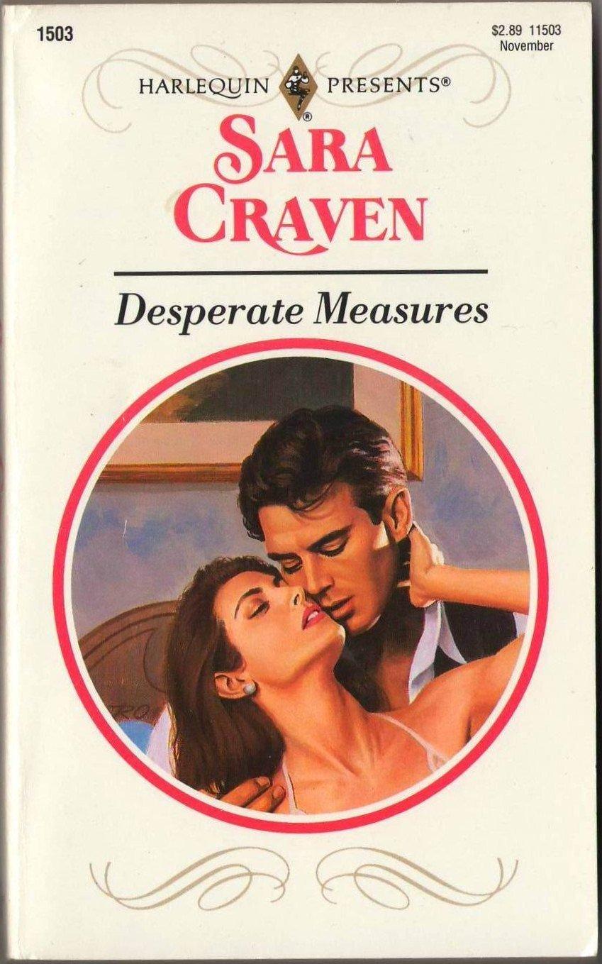 Desperate Measures by Sara Craven Harlequin Presents Romance Novel Book 0373115032