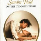 On The Tycoon's Terms by Sandra Field Harlequin Presents Romance Novel Book 0373123485