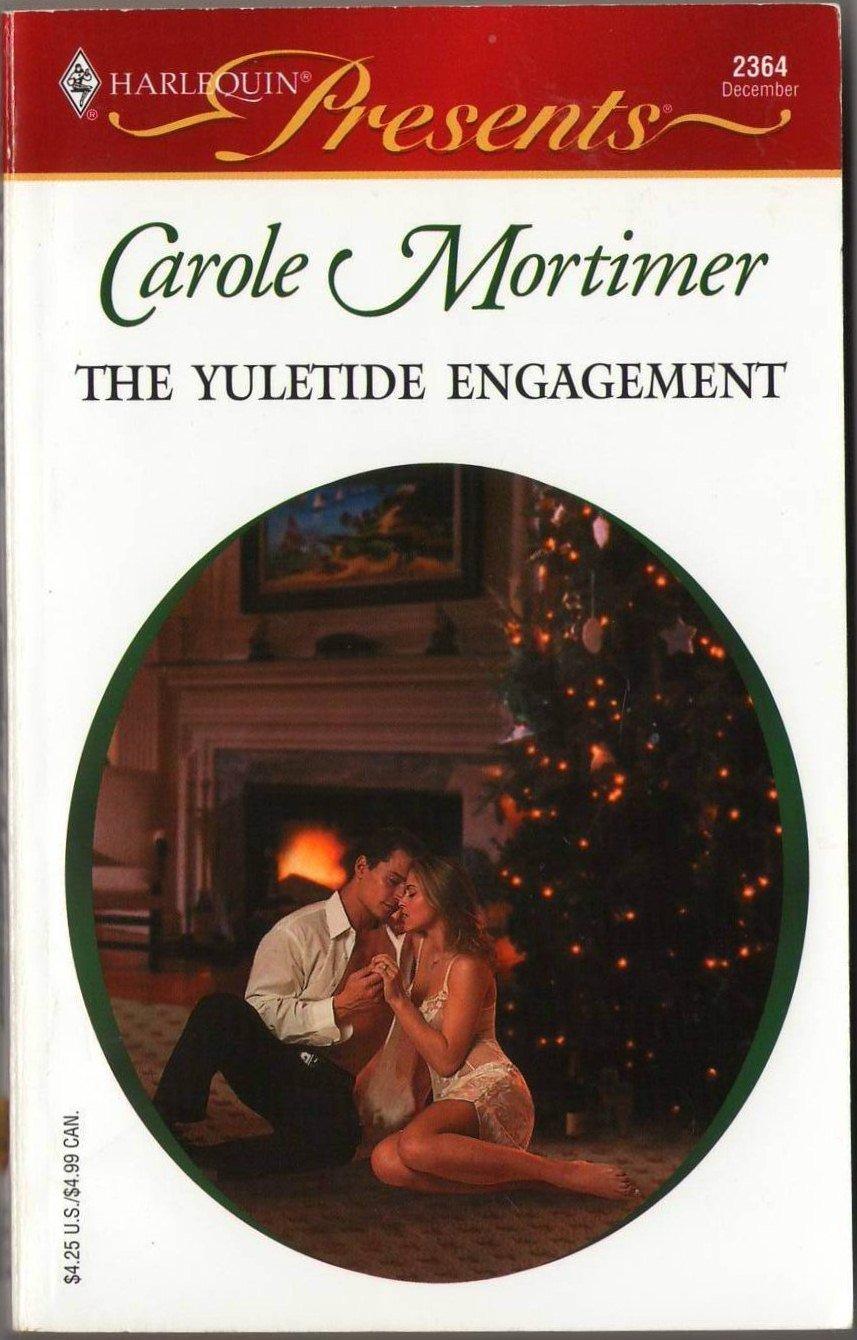 The Yuletide Engagement by Carole Mortimer Harlequin Presents Novel Book 0373123647