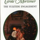 The Yuletide Engagement by Carole Mortimer Harlequin Presents Novel Book 0373123647