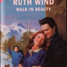 Walk In Beauty by Ruth Wind Silhouette Special Edition Love Romance Fiction Fantasy Novel Book