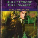 Bulletproof Billionaire by Mallory Kane Harlequin Intrigue Romance Fiction Love Novel Book