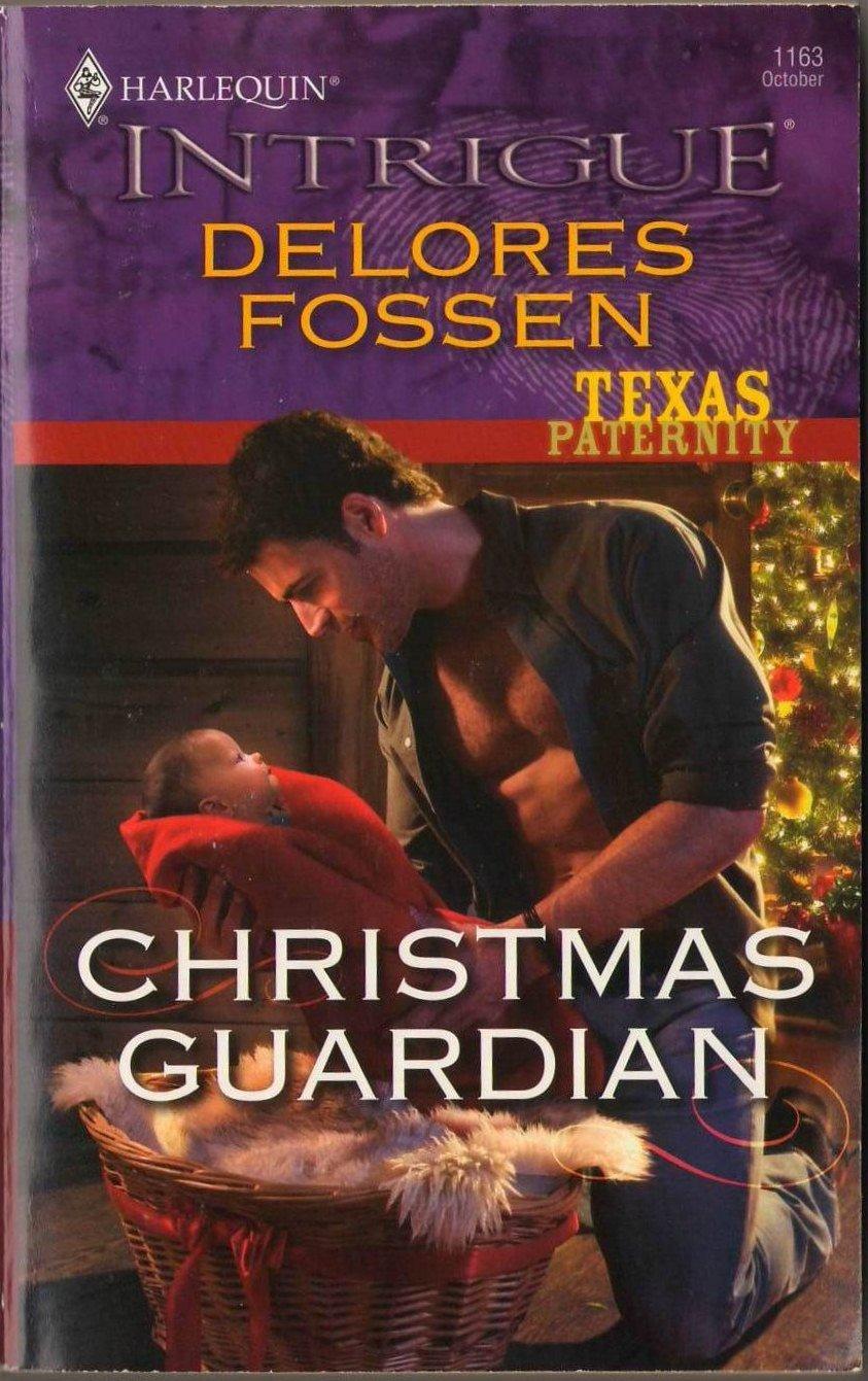 Christmas Guardian by Delores Fossen Harlequin Intrigue Fantasy Infant Left Novel Book 037369430X